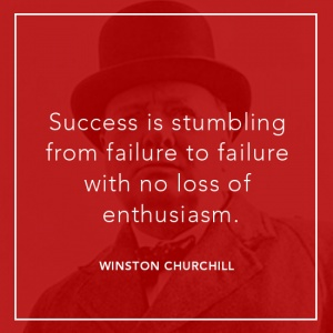 Success is stumbling from failure to failure with no loss of enthusiasm.